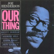 Joe Henderson: Our Thing - CD