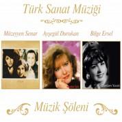 Müzeyyen Senar, Ayşegül Durukan, Bilge Ersel: Müzik Şöleni - CD