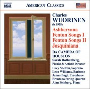 Da Camera of Houston: Wuorinen: Ashberyana / Fenton Songs I and Ii / Josquiniana - CD