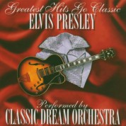 Classic Dream Orchestra: Elvis Presley-Greatest - CD