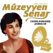Müzeyyen Senar: Yayınlanmamış Şarkılar - Plak