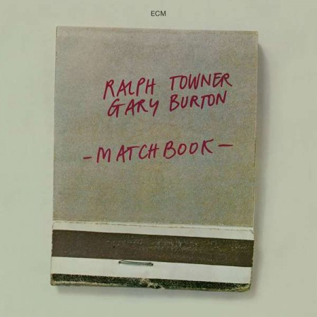 Ralph Towner, Gary Burton: Matchbook - CD