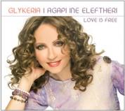 Glykeria: I Agapi Ine Eleftheri / Love Is Free - CD