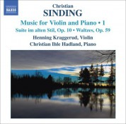 Henning Kraggerud: Sinding, C.: Violin and Piano Music, Vol. 1 - CD