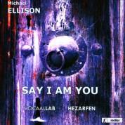 Say I am You (Mevlana) - CD