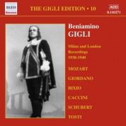 Beniamino Gigli: Gigli, Beniamino: Gigli Edition, Vol. 10: Milan and London Recordings (1938-1940) - CD