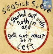 Steve Seasick: I Started Out With Nothing - CD