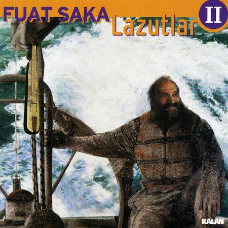 Fuat Saka: Lazutlar 2 - CD