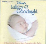 Çeşitli Sanatçılar: Disney's Lullaby And Goodnight - CD