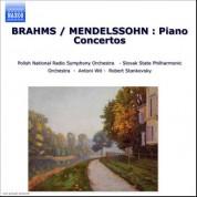Brahms / Mendelssohn: Piano Concertos - CD