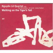 Nguyên Lê: Walking On The Tiger's Tail - CD