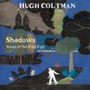 Hugh Coltman: Shadows Songs Of Nat King Cole - Plak
