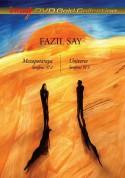 Fazıl Say: Mezopotamya Senfonisi No2 & Universe Senfonisi No3 - DVD