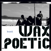 Wax Poetic: Brasil - CD