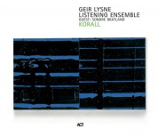 Geir Lysne Listening Ensemble: Korall - CD