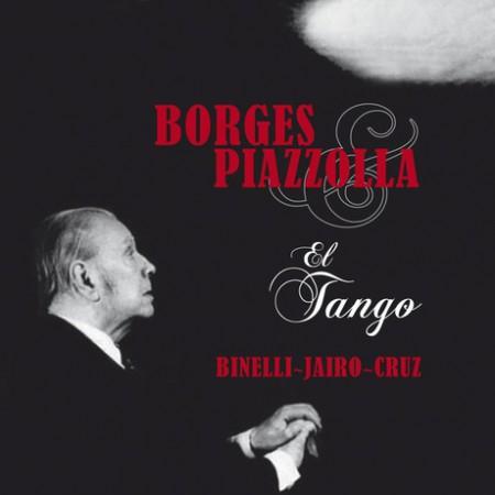 Astor Piazzolla, Jorge Luis Borges: El Tango - CD