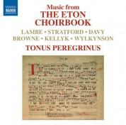 Tonus Peregrinus: Music from The Eton Choirbook - CD
