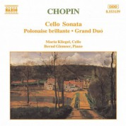 Maria Kliegel: Chopin: Cello Sonata / Polonaise Brillante, Op. 3 / Grand Duo - CD
