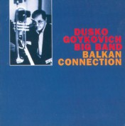 Dusko Goykovich: Balkan Connection - CD