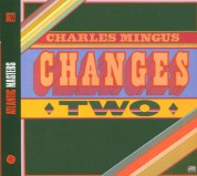 Charles Mingus: Changes Two - CD