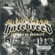 Hatebreed: The Rise Of Brutalit - CD