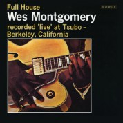 Wes Montgomery: Full House - Plak