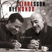 Jacky Terrasson, Stephane Belmondo: Mother - CD
