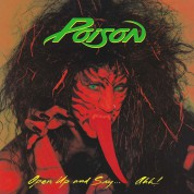Poison: Open Up and Say... Ahh! - Plak