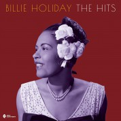 Billie Holiday: The Hits (Deluxe Gatefold Edition). - Plak