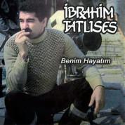 İbrahim Tatlıses: Benim Hayatım - CD