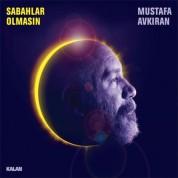 Mustafa Avkıran: Sabahlar Olmasın - CD