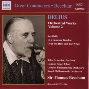 Thomas Beecham: Delius: Orchestral Works, Vol.  2  (Beecham) (1927-1936) - CD