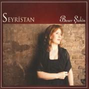 Beser Şahin: Seyristan - CD
