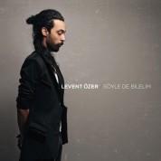 Levent Özer: Söyle De Bilelim - CD