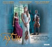 Ayur Trio: Brahms, Say, Altay, Piazzolla - CD