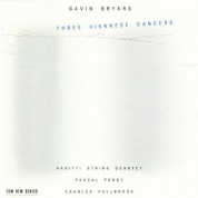 Gavin Bryars, Arditti Quartet: Three Viennese Dancers - CD