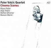 Paier Valcic Quartet: Cinema Scenes - CD