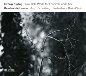 György Kurtág: Kurtág: Collected Works for Ensemble and Choir - CD
