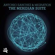 Antonio Sánchez: The Meridian Suite - CD