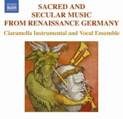 Sacred And Secular Music From Renaissance Germany - CD