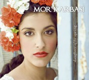 Mor Karbasi: Daughter of the Spring - CD