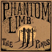 Phantom Limb: The Pines - Plak