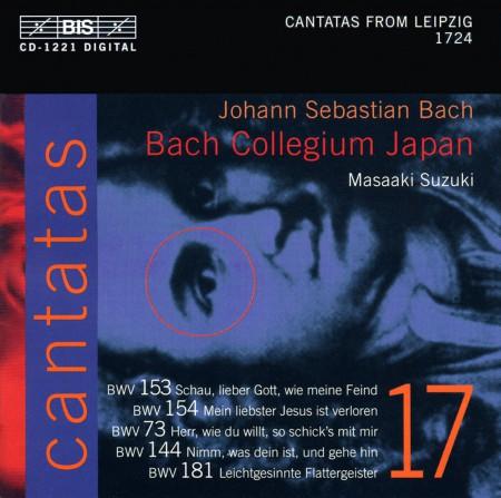Bach Collegium Japan, Masaaki Suzuki: J.S. Bach: Cantatas, Vol. 17 (BWV 153, 154, 73, 144, 181) - CD