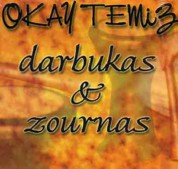 Okay Temiz: Darbukas ve Zournas - CD