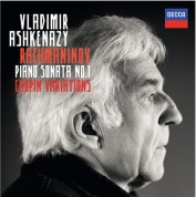 Vladimir Ashkenazy: Rachmaninov/ Chopin: Piano Sonata No.1 /  Variations - CD