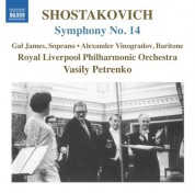 Gal James, Vasily Petrenko, Royal Liverpool Philharmonic Orchestra, Alexander Vinogradov: Shostakovich: Symphony No. 14 - CD