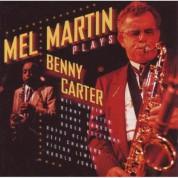 Mel Martin Plays Benny Carter - CD