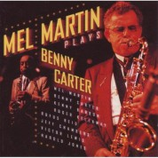 Mel Martin Plays Benny Carter - CD