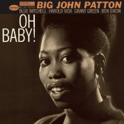 John Patton: Oh Baby! (feat Grant Green, Blue Mitchell) - Plak