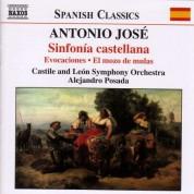 Jose: Sinfonia Castellana / Suite Ingenua / El Mozo De Mulas (Suite) - CD